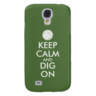 Keep Calm and Dig On Volleyball Sports Lovers Samsung Galaxy S4 Cover