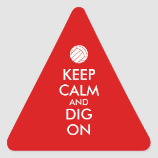 Keep Calm and Dig On Volleyball Sports Lovers Triangle Sticker