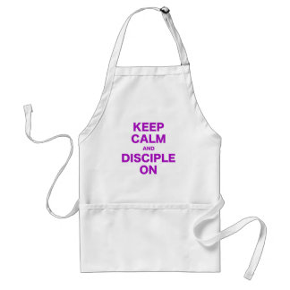 Keep Calm and Disciple On Adult Apron