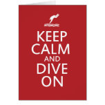 Keep Calm and Dive on Cards