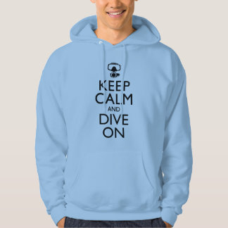 Keep Calm and Dive On Hoodie