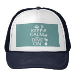 Keep Calm and Dive On (in any color) Hat
