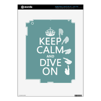 Keep Calm and Dive On (in any color) iPad 3 Decal