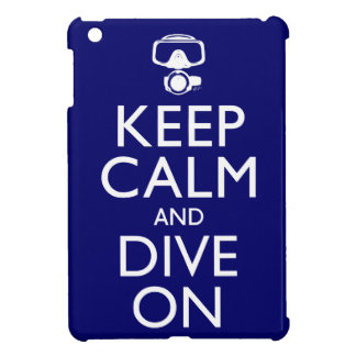Keep Calm and Dive On iPad Mini Case