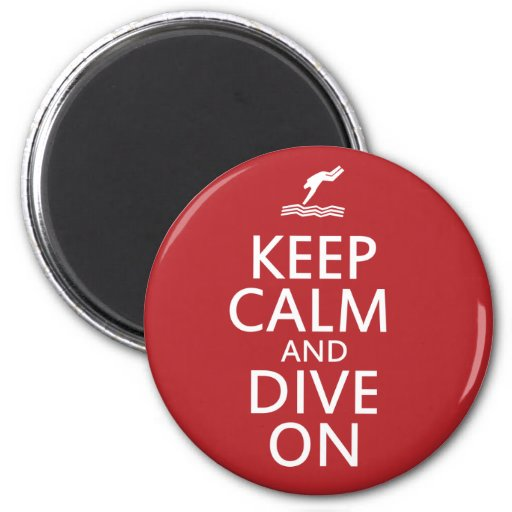 Keep Calm and Dive on Magnet