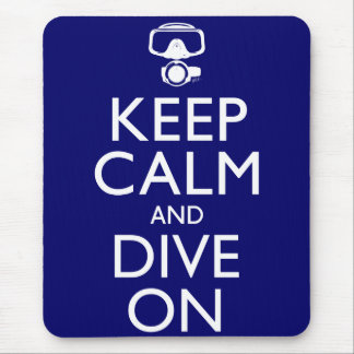 Keep Calm and Dive On Mouse Pad