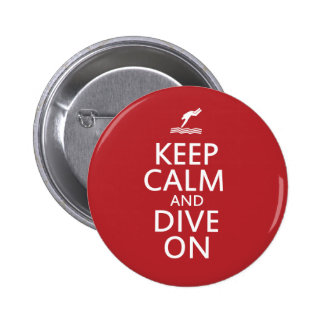 Keep Calm and Dive on Pinback Button