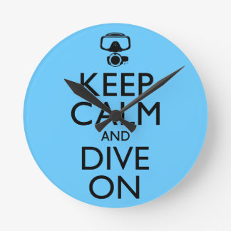 Keep Calm and Dive On Round Clock