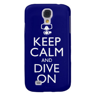 Keep Calm and Dive On Samsung Galaxy S4 Cover