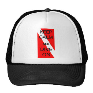 KEEP CALM AND DIVE ON TRUCKER HAT