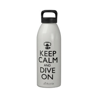 Keep Calm and Dive On Reusable Water Bottles