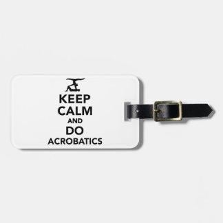 Keep calm and do Acrobatics Luggage Tag