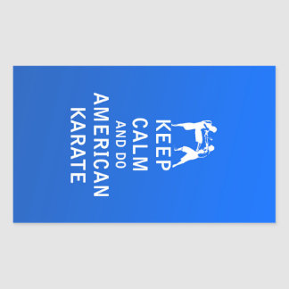 Keep Calm and Do American Karate Sticker
