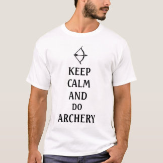 keep calm and do archery T-Shirt
