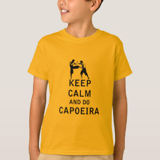 Keep Calm and Do Capoeira T-Shirt