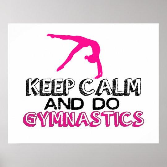 Keep Calm And Do Gymnastics Poster Zazzle Com
