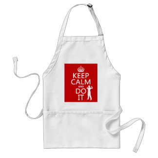 Keep Calm and Do It (any background color) Adult Apron