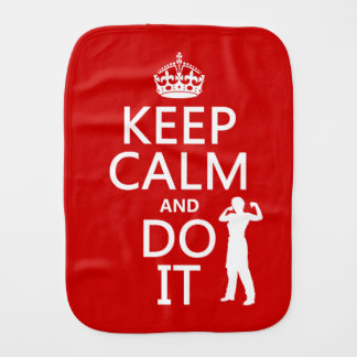 Keep Calm and Do It (any background color) Burp Cloth