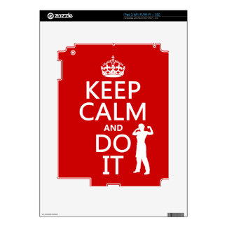 Keep Calm and Do It (any background color) Decals For iPad 2