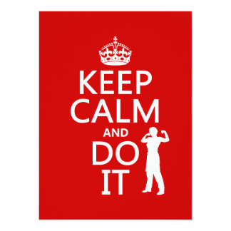 Keep Calm and Do It (any background color) 5.5x7.5 Paper Invitation Card