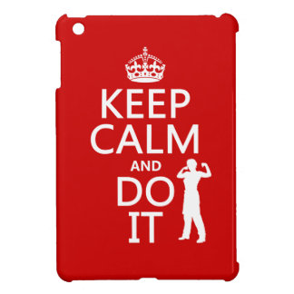 Keep Calm and Do It any background color iPad Mini Cover