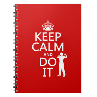 Keep Calm and Do It (any background color) Spiral Notebook