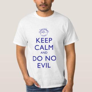 Keep Calm and Do No Evil Shirts