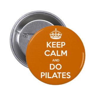 KEEP CALM and do pilates Buttons