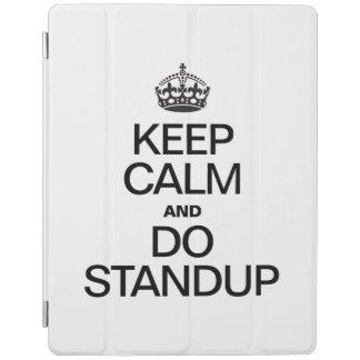 KEEP CALM AND DO STANDUP iPad COVER