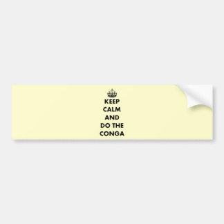 Keep Calm and Do The Conga Bumper Sticker