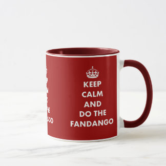 Keep Calm And Do The Fandango Mug