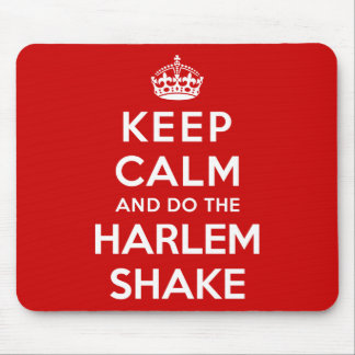 Keep Calm and do the Harlem Shake Mouse Pad