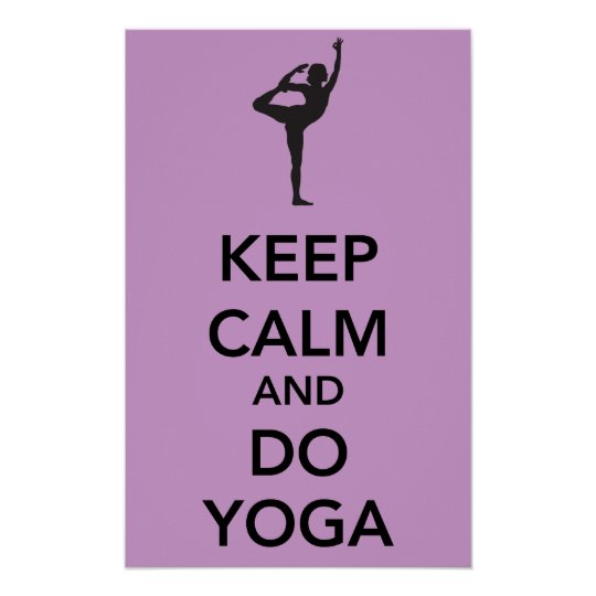 Keep calm and do yoga poster - Make your own keep calm wallpaper free ...