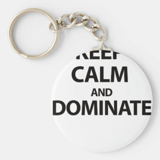 Keep Calm and Dominate Keychain