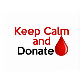 Keep Calm and Donate Blood Postcard