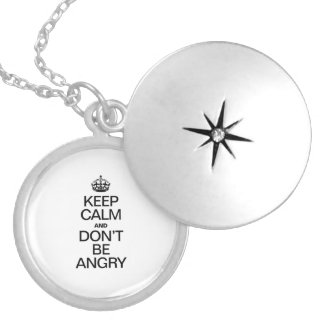 KEEP CALM AND DON'T BE ANGRY ROUND LOCKET NECKLACE
