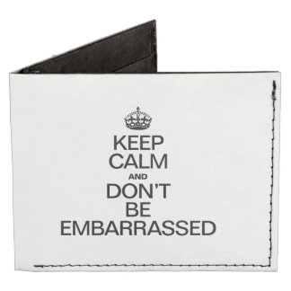 KEEP CALM AND DON'T BE EMBARRASSED TYVEK® BILLFOLD WALLET