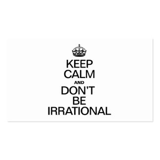 KEEP CALM AND DON'T BE IRRATIONAL Double-Sided STANDARD BUSINESS CARDS (Pack OF 100)
