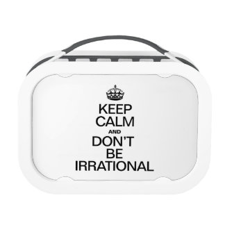 KEEP CALM AND DON'T BE IRRATIONAL REPLACEMENT PLATE
