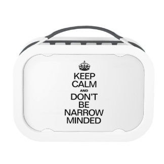 KEEP CALM AND DONT BE NARROW MINDED REPLACEMENT PLATE