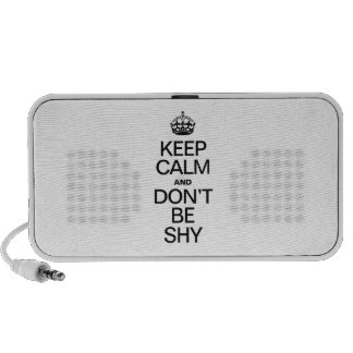 KEEP CALM AND DON'T BE SHY LAPTOP SPEAKER