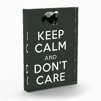 Keep Calm and Don't Care Acrylic Award
