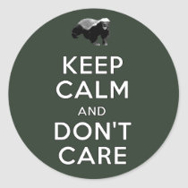 Keep Calm and Don't Care Classic Round Sticker