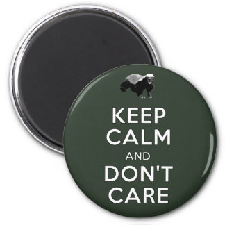 Keep Calm and Don't Care Fridge Magnets
