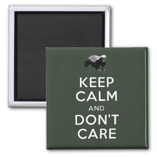 Keep Calm and Don't Care Magnets