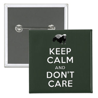 Keep Calm and Don't Care Pinback Button