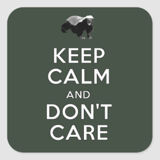 Keep Calm and Don't Care Square Sticker