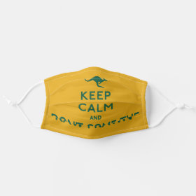 Keep Calm and Don't Come the Raw Prawn Australian Cloth Face Mask