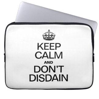 KEEP CALM AND DON'T DISDAIN LAPTOP COMPUTER SLEEVES