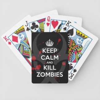 Keep Calm and don't get bit kill zombie zombies wa Bicycle Playing Cards